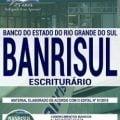 Apostila Concurso BANRISUL 2019 Escriturário