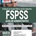 Apostila Fspss-Sp 2020 – Auxiliar Administrativo