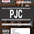 Apostila Pjc-Mt 2020 – Escrivão De Polícia E Investigador De Polícia