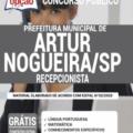 Apostila Prefeitura de Artur Nogueira – SP 2020 – Recepcionista