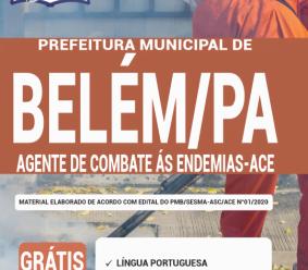 Apostila Prefeitura De Belém – Pa 2020 – Agente De Combate À Endemias – Ace