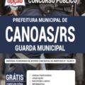 Apostila Prefeitura De Canoas-Rs 2020 – Guarda Municipal
