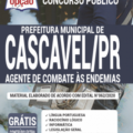 Apostila Prefeitura de Cascavel – PR 2020 – Agente de Combate às Endemias