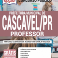 Apostila Prefeitura de Cascavel – PR 2020 – Professor