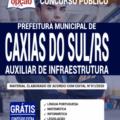 Apostila Prefeitura De Caxias Do Sul-Rs 2020 – Auxiliar De Infraestrutura