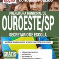 Apostila Prefeitura de Ouroeste – SP 2020 – Secretário de Escola