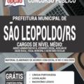 Apostila Prefeitura De São Leopoldo – Rs 2020 – Comum Aos Cargos De Nível Médio