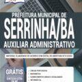 Apostila Prefeitura De Serrinha-Ba 2020 – Auxiliar Administrativo