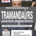Apostila Prefeitura De Tramandaí – Rs 2020 – Assistente Administrativo