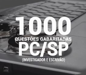 Caderno Testes PC-SP (Investigador e Escrivão) 2020 – 1.000 Questões Gabaritadas