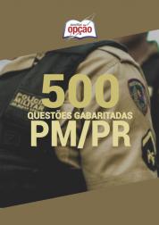 Caderno Testes Pm Pr 2020 500 Questões Gabaritadas