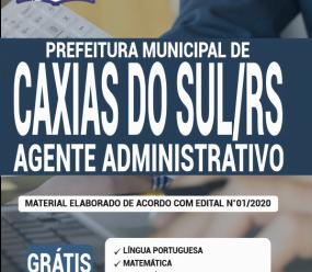 Apostila Prefeitura De Caxias Do Sul-Rs 2020 – Agente Administrativo