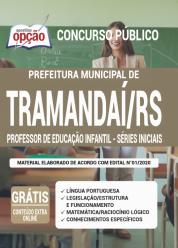 Apostila Prefeitura De Tramandaí – Rs 2020 – Professor De Educação Infantil – Séries Iniciais