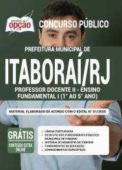 Apostila Prefeitura de Itaboraí -RJ – 2020 – Professor Docente II – Ensino Fundamental I (1º ao 5º ano)