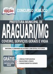 Apostila Prefeitura de Araguari – MG 2020 – Coveiro, Serviços Gerais e Vigia