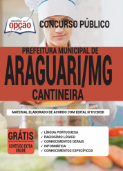 Apostila Prefeitura de Araguari – MG 2020 – Cantineira